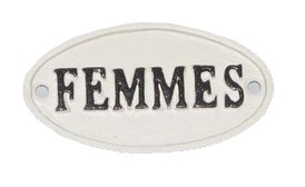 Oval Sign-FEMMES, BlkWht, 4x2 inches