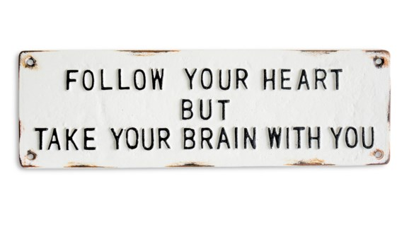 Follow Your Heart sign, 13x3.9x0.4 inches