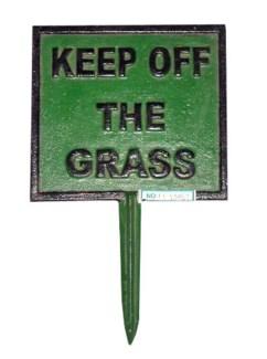 KEEP OFF THE GRASS Garden Sign 5.4x0.6x8.5 * Last Chance!*