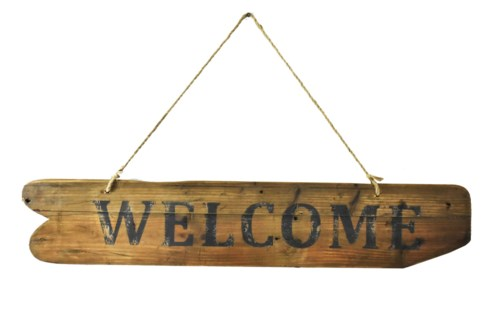 WELCOME Driftwood Sign - Coming Spring 2019