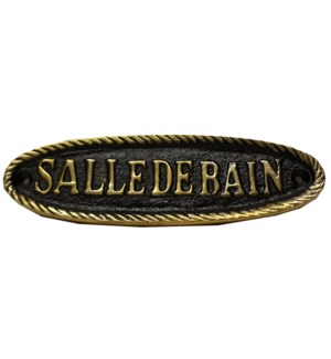 Salle De Bain Sign. Brass. Shiny Black Antique Finish 6.25x1.75    LAST CHANCE!!**