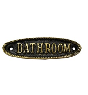 Bathroom Sign. Brass. Shiney and Black Antique Finish 5.5x1.75 *Last Chance!*