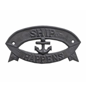 SHIP HAPPENS Plaque, Brown 7.8x3.9 inches