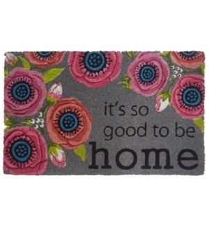 """""""Doormat, """"""""It's so good to be home"""""""", 18x30in"""""""