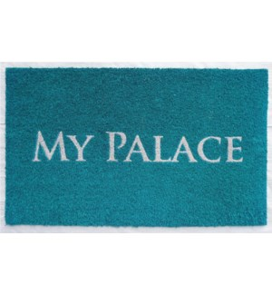 """""""MY PALACE Doormat , Turquoise"""""""