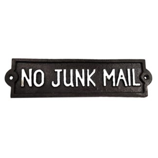 ~no junk mail~ plaque  (8.75  x 2  x 0.2 )