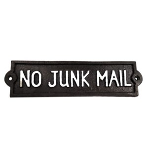 ~no junk mail~ plaque  (8.75  x 2  x 0.2 )