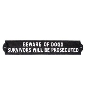 Beware Of Dogs/Survivors Will Be Prosecuted Plaque, 13.3x2.3x1