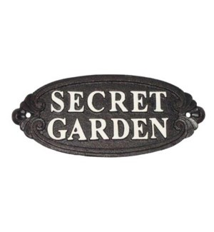 secret garden  sign, white scripture on blk background  (9.5 x 3.6 x 0.4 )