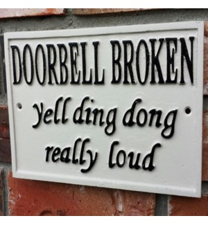 ~doorbell broken~ sign