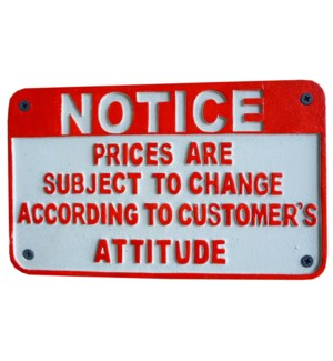 """""""~notice, subj to change~ sign LC"""""""