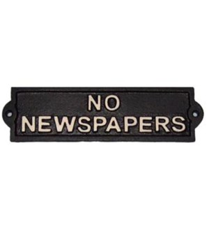 No Newspaper Cast Sign 8.7x2.17x0.2 inches