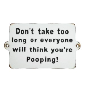 Don't Take Too Long' Plaque