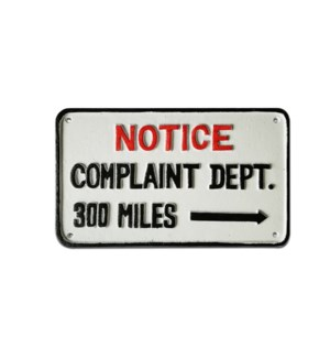 """Cast Iron Sign, white complaint department"""