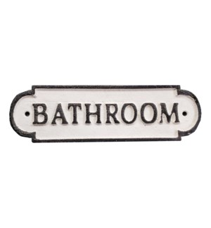 """Cast Iron Sign, Whiteground-bathroom"""