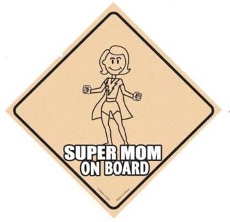 Super Mom on Board Window Cling