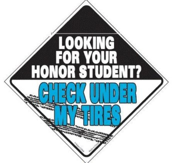 Looking for your honor student...Window Cling