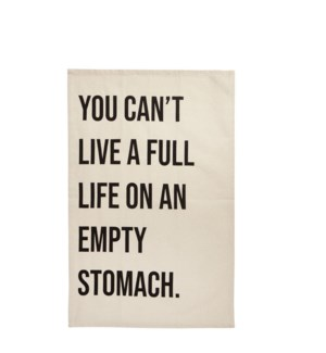 You Can't Live a Full Life on an Empty Stomach Single Kitchen Towel Black