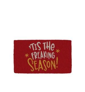 Tis The Freaking Season Coir Mat Red