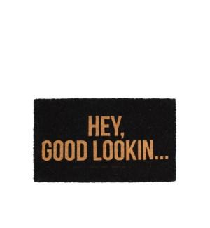 Hey Good Lookin' Coir Mat Black