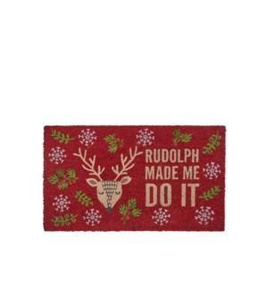Rudolph Made me Do it Coir Mat Red