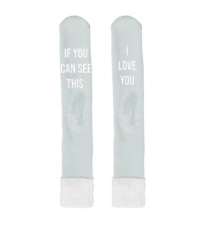 I Love You If You Can See This… Socks Light Blue
