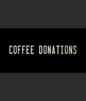 COFFEE DONATIONS