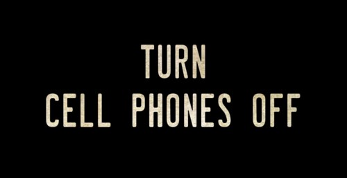 TURN CELL PHONES OFF