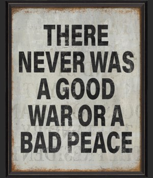 BC There was never a good war