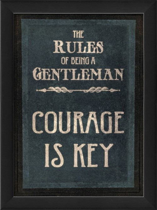 EB The Rules of Being a Gentleman COURAGE IS KEY
