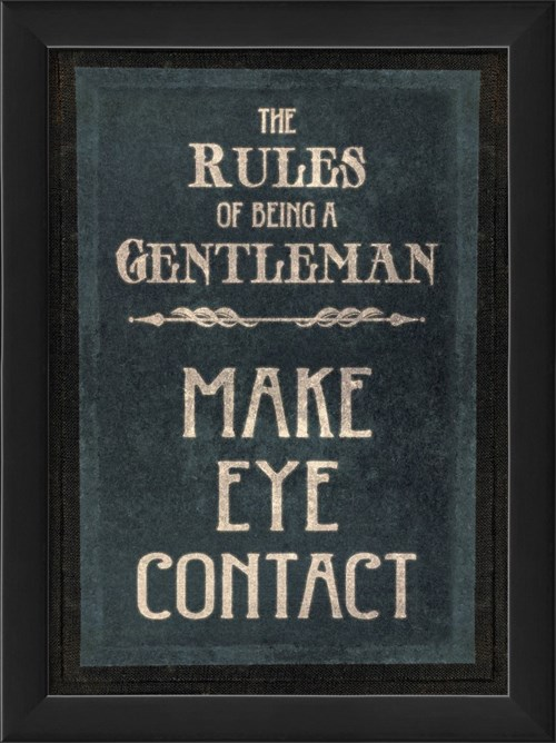 EB The Rules of Being a Gentleman MAKE EYE CONTACT