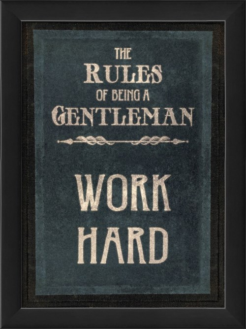 EB The Rules of Being a Gentleman WORK HARD