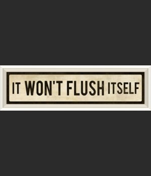 WC It Wont Flush Itself