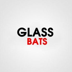 GLASS BATS