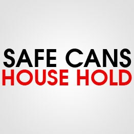 SAFE CAN HOUSE HOLD