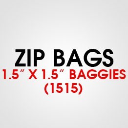 """1.5"""" X 1.5"""" (1515) BAGGIES"""