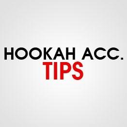 HOOKAH TIPS