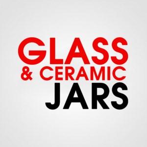 GLASS & CERAMIC JARS