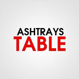 ASHTRAYS TABLE