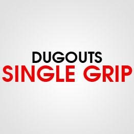 SINGLE GRIP DUGOUTS