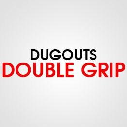 DOUBLE GRIP DUGOUTS