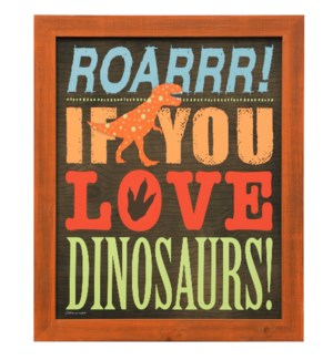 ROARR | 23in X 19in | Made in the USA | Framed Print Under Glass