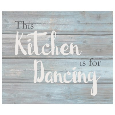 """This kitchen is for dancing - Wash out Grey background 10"""" x 12"""""""