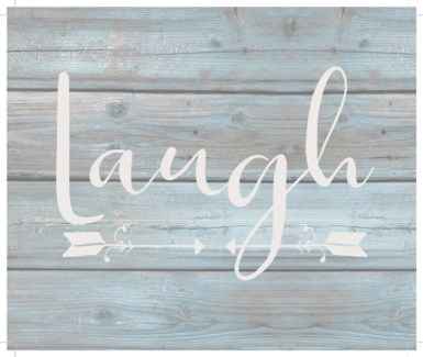 "Laugh - Wash out Grey background 10"" x 12"""