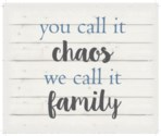"""You call it chao's we cal it family - White background 10"""" x 12"""""""