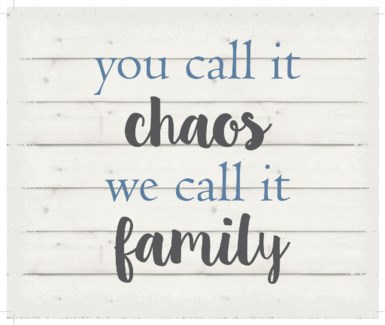 "You call it chao's we cal it family - White background 10"" x 12"""