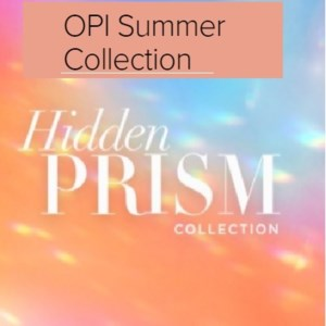 OPI PRISM COLLECTION