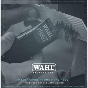WAHL DEALS MARCH APRIL 2021