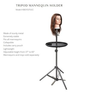 "DA BP TRIPOD MANNEQUIN HOLDER ADJ 37"" TO 60"""