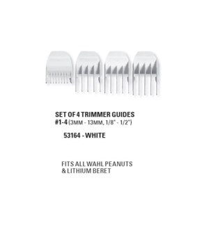 WAHL SET OF 4 WHITE TRIMMER GUIDES (PEANUT & BERET)